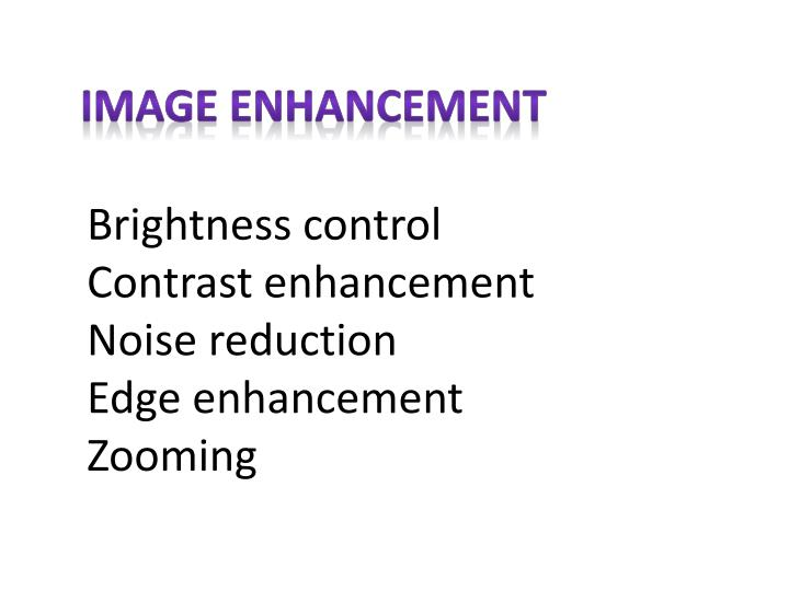 Image Enhancement