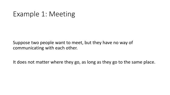 Example 1: Meeting