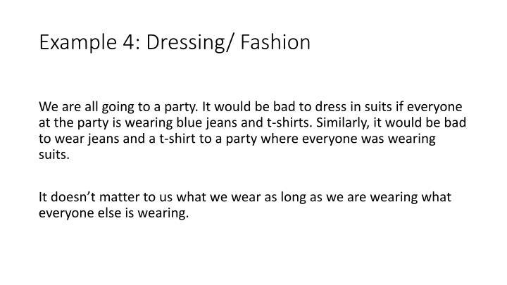 Example 4: Dressing/ Fashion