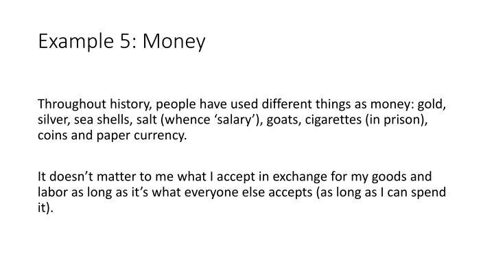 Example 5: Money