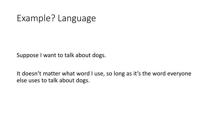 Example? Language