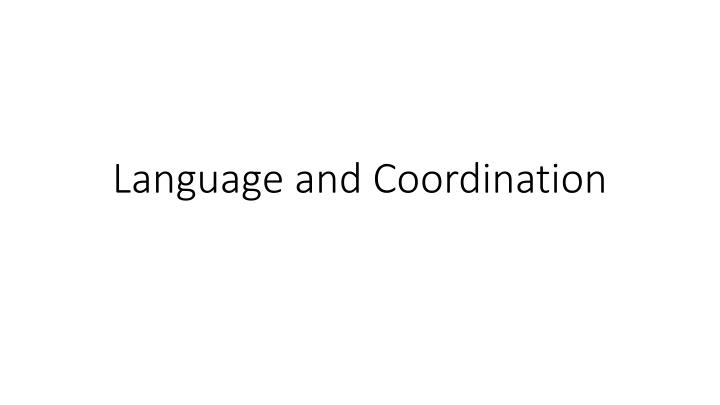 language and coordination
