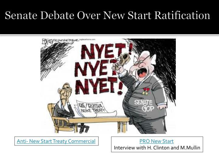 Senate Debate Over New Start Ratification