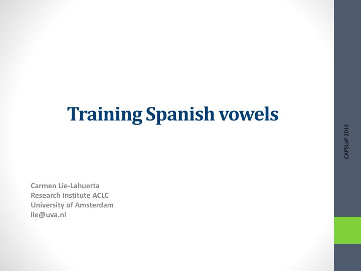 Training Spanish vowels