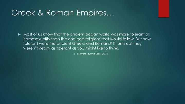 Greek & Roman Empires…