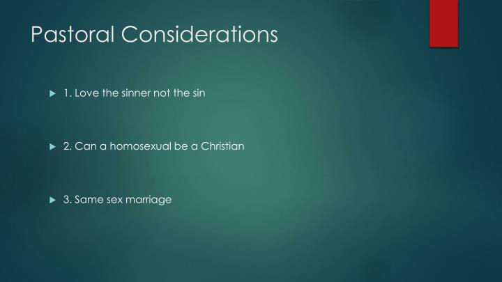Pastoral Considerations