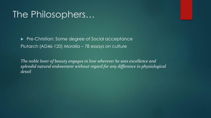 The Philosophers…