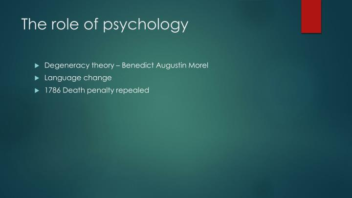 The role of psychology