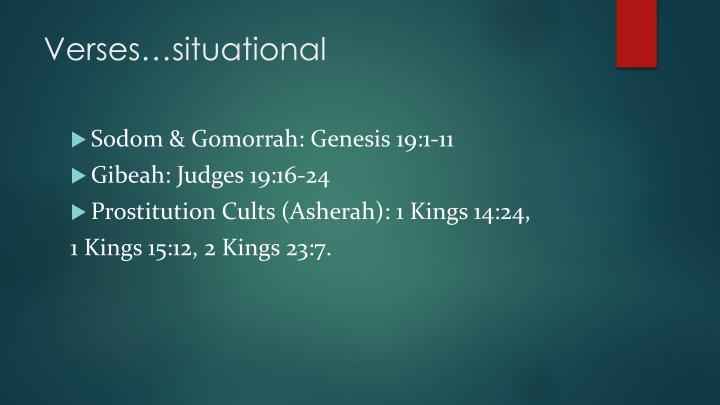 Verses…situational