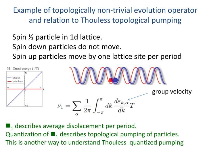 Example of topologically non-trivial evolution operator