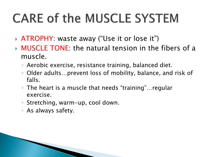 CARE of the MUSCLE SYSTEM