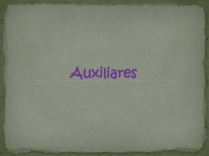 Auxiliares