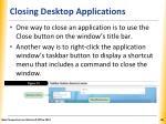 closing desktop applications