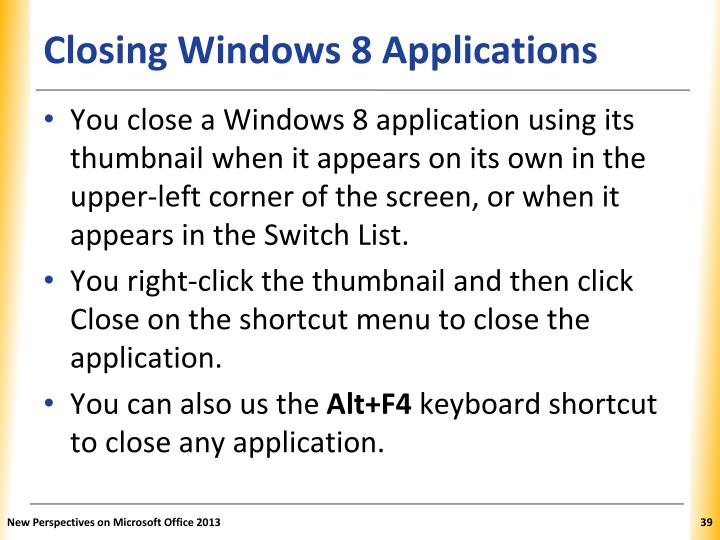 Closing Windows 8 Applications