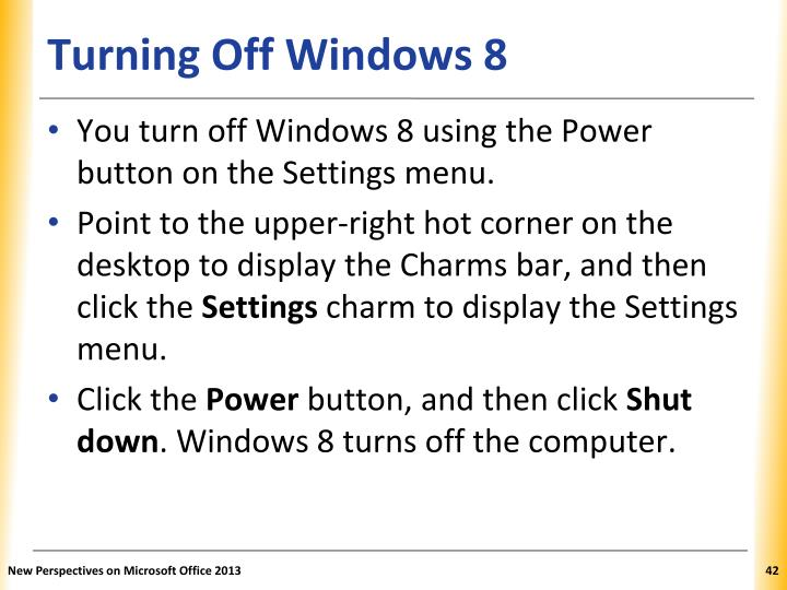 Turning Off Windows 8