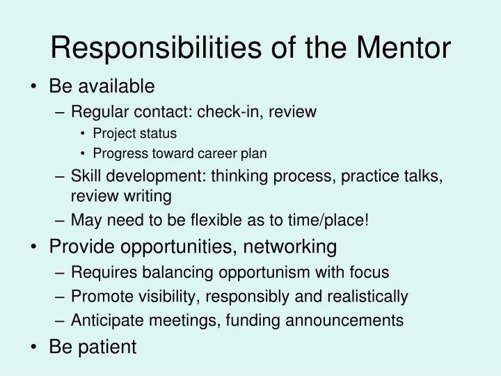 Responsibilities of the Mentor