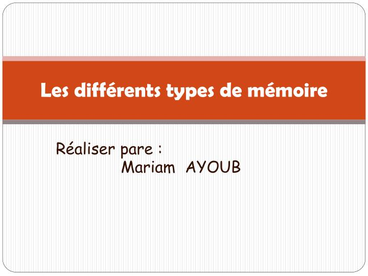 Ppt les diff rents types de m moire powerpoint - Differents types de miroirs ...