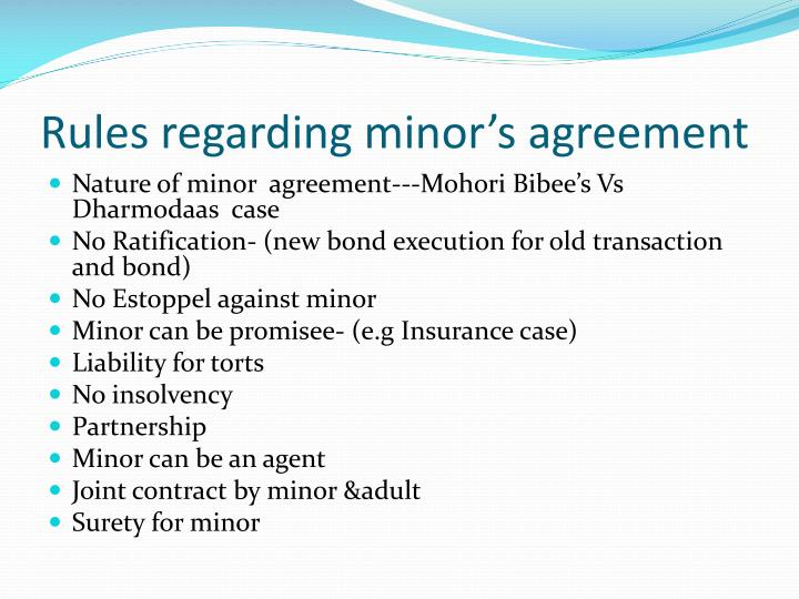 Rules regarding minor's agreement