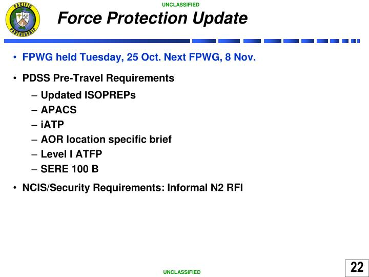 Force Protection Update