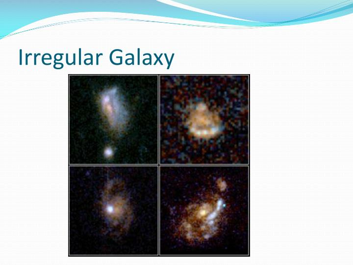 the characteristics and the classification of the irregular galaxies Irregular galaxy we know of galaxies as massive systems of stars and other interstellar objects bound together by gravity size and other characteristics in the same way that human bodies do hence we have galaxy classifications quick glance at irregular galaxies frida.