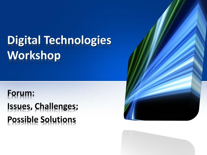 Digital technologies workshop1