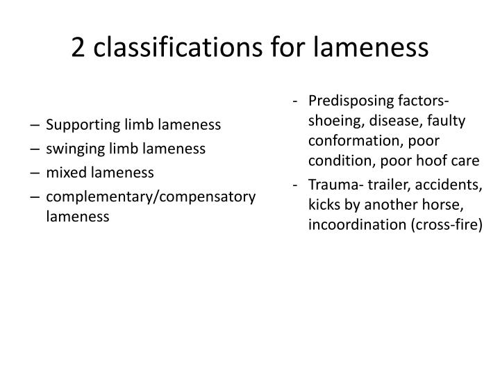2 classifications for lameness