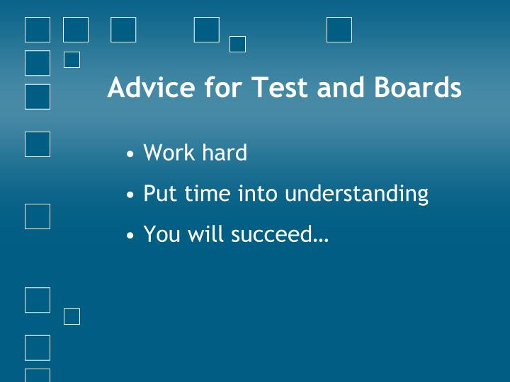Advice for Test and Boards