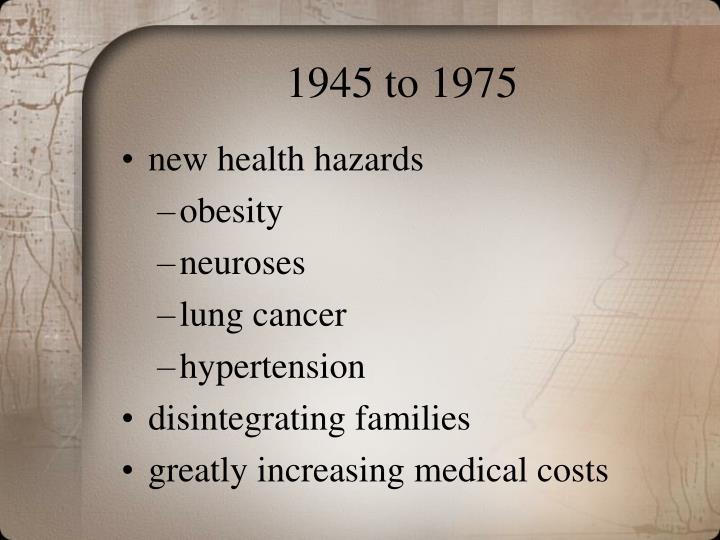 1945 to 1975