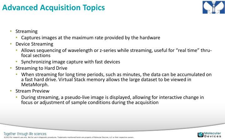 Advanced Acquisition Topics