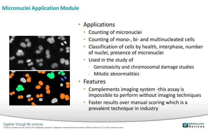 Micronuclei Application Module
