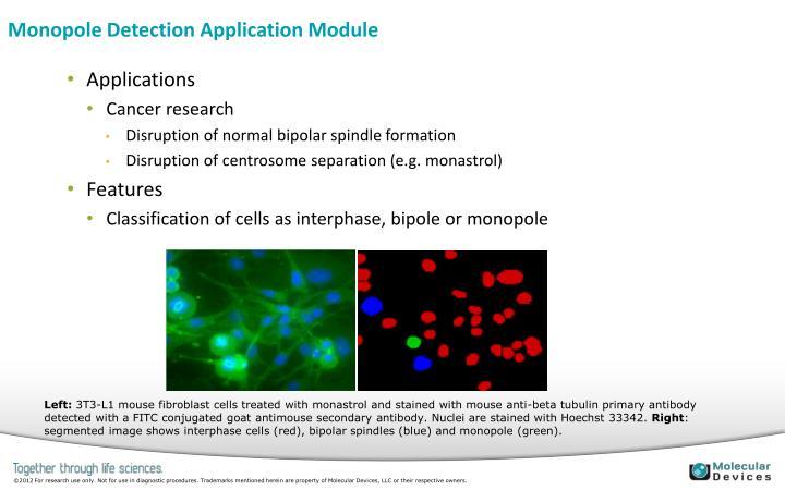 Monopole Detection Application Module