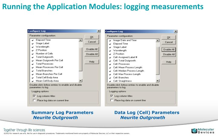 Running the Application Modules: logging measurements