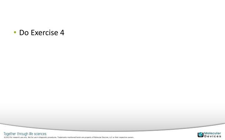 Do Exercise 4