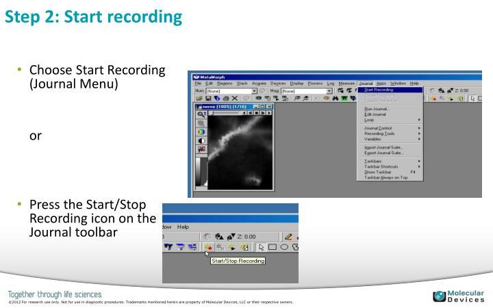 Step 2: Start recording