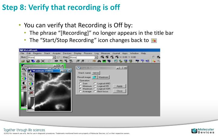 Step 8: Verify that recording is off