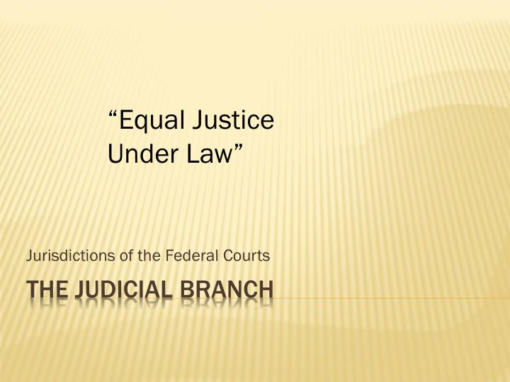 Jurisdictions of the federal courts