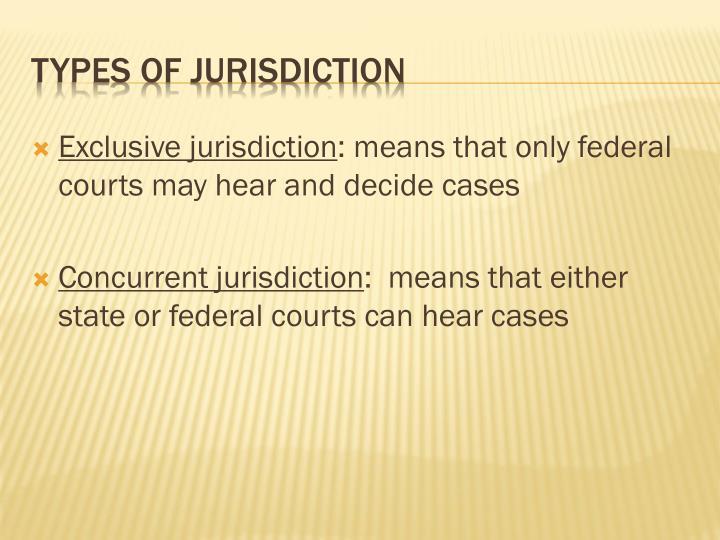 Exclusive jurisdiction