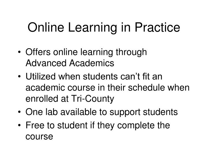 Online Learning in Practice