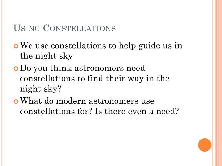 Using Constellations