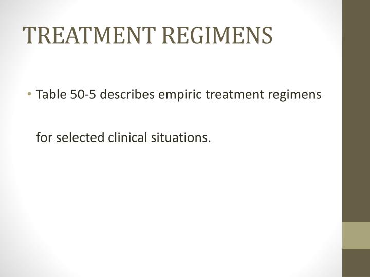 TREATMENT REGIMENS