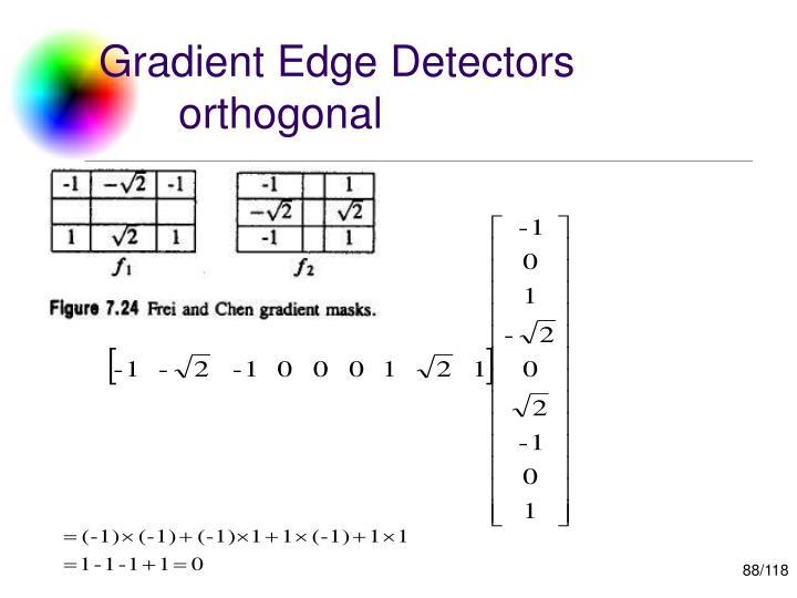 Gradient Edge Detectors orthogonal