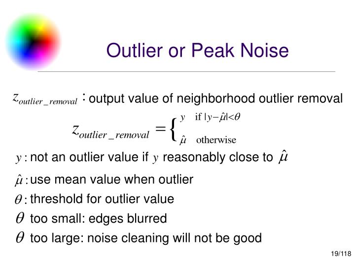 Outlier or Peak Noise