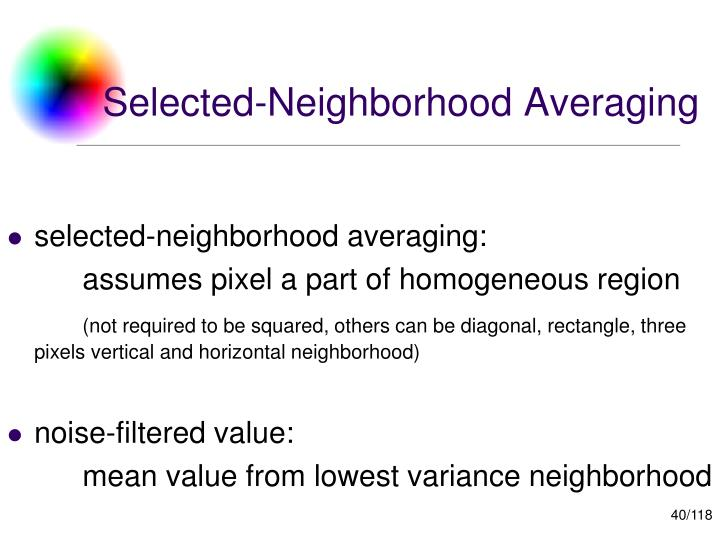 Selected-Neighborhood Averaging