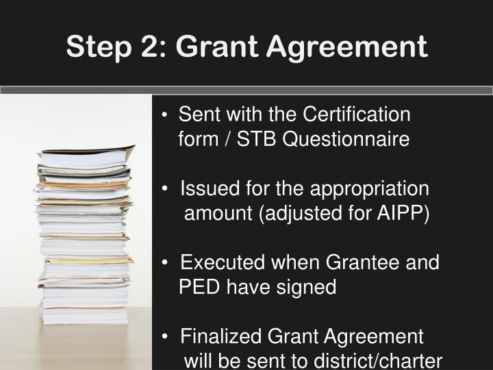 Step 2: Grant Agreement