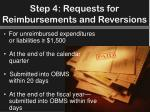 step 4 requests for reimbursements and reversions