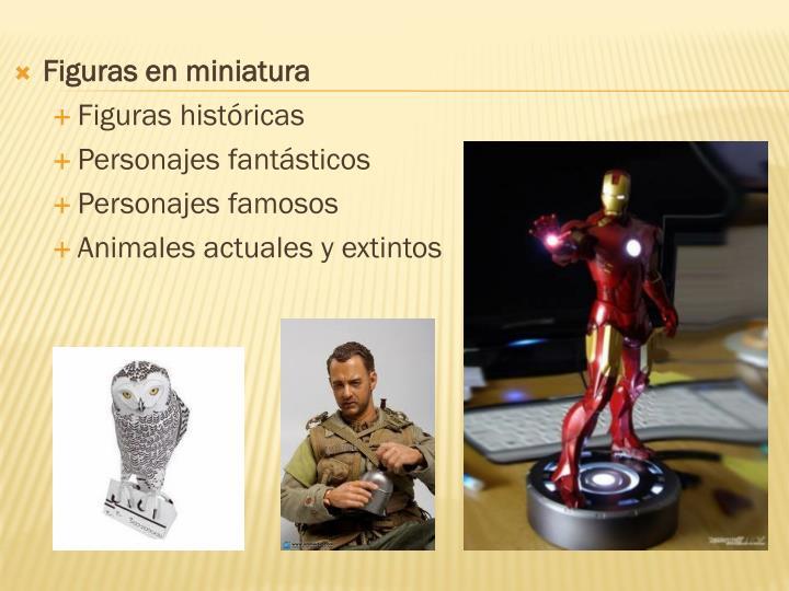Figuras en miniatura