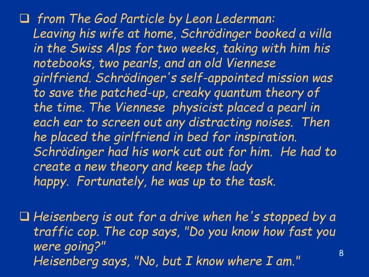 from The God Particle by Leon Lederman: