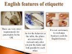 english features of etiquette