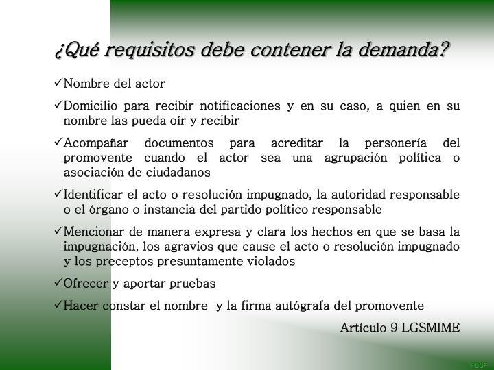 ¿Qué requisitos debe contener la demanda?