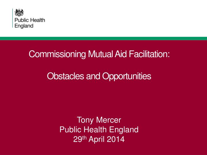 Commissioning mutual aid facilitation obstacles and opportunities